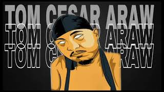 Tom Cesar Araw - Rapsa (Prod by Mango beats)