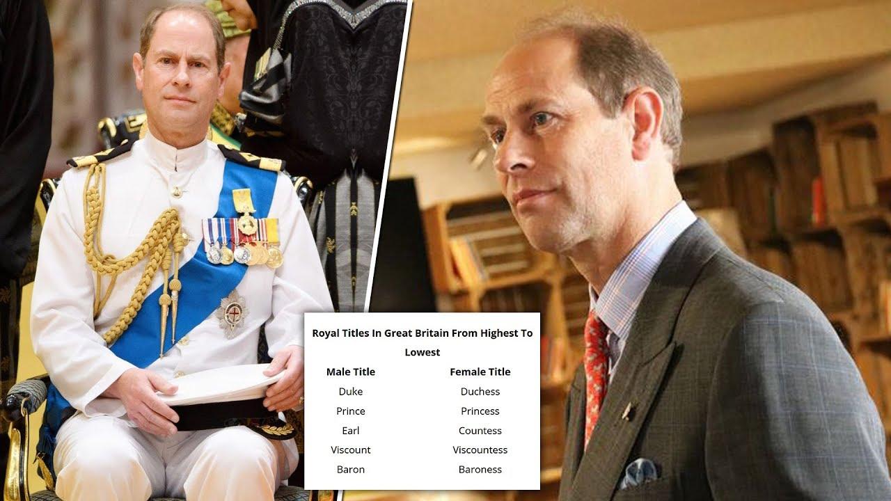 Why Is Prince Edward An Earl Not A Duke Youtube