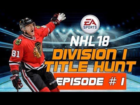 DIV 1 Title Hunt Ep. 01 - NHL 18 HUT Series