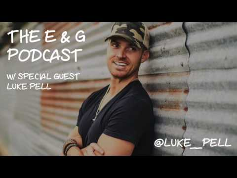 The E & G Podcast with Special Guest Luke Pell, Bachelorette Season 12