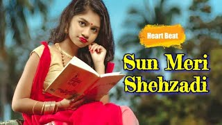 Sun Meri Shehzadi|True Love Story| Rape Story |Don't miss the end|Saaton Janam Main Tere| Heart Beat
