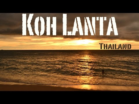 Living on Koh Lanta, Thailand - A Chill Out Island