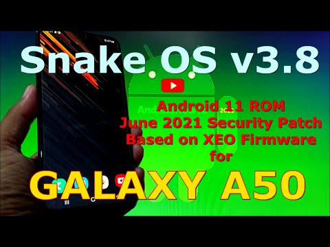 Snake OS v3.8 ROM for Samsung Galaxy A50 Android 11 One UI 3.1