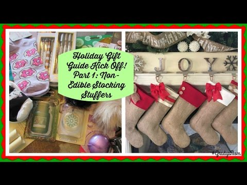 Holiday Gift Guide Kick Off! | Non-edible Stocking Stuffers | Small Gifts