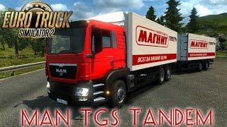 Euro Truck Simulator 2. Мод: MAN TGS Tandem. МАГНИТ. (Ссылка в описании)