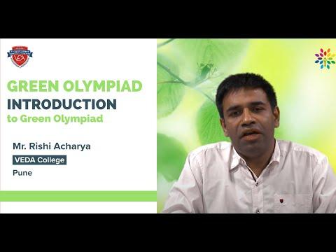 Green Olympiad   Introduction to Green Olympiad by Shri  Rishi