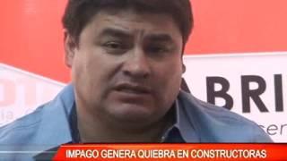 IMPAGO GENERA QUIEBRA EN CONSTRUCTORAS