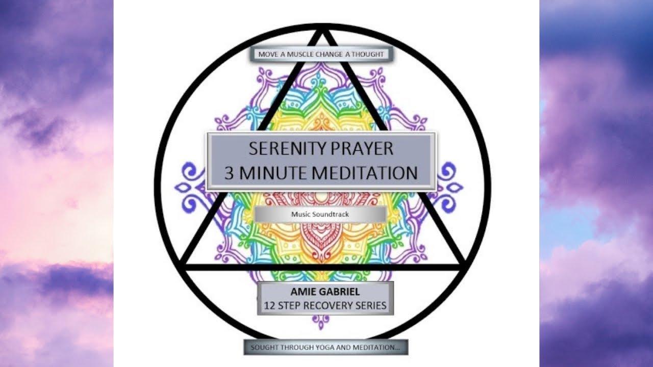 Serenity Prayer Meditation Amie Gabriel 2019 - YouTube