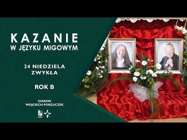 KAZANIE 24 niedziela zwykła  Rok B