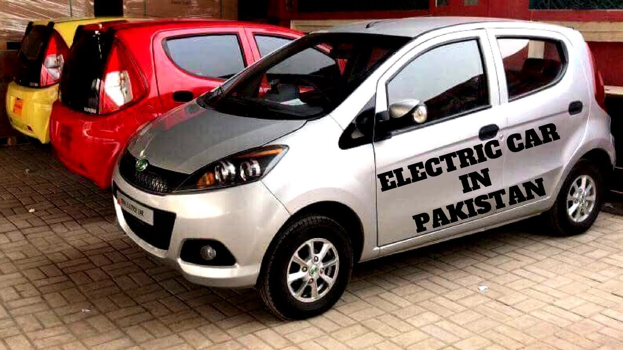Electric Car In Pakistan 2018 New Model Fully Automatic Price In