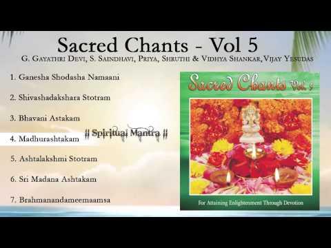 Sacred Chants Vol 5 - Madhurashtakam - Ashta Lakshmi Stotram - Shiv Ashadakshara Stotram