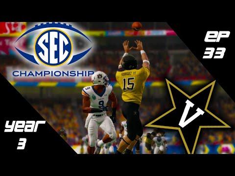 SEC Championship For A Spot In The Natty!! | Vanderbilt Rebuild #33 (S3)