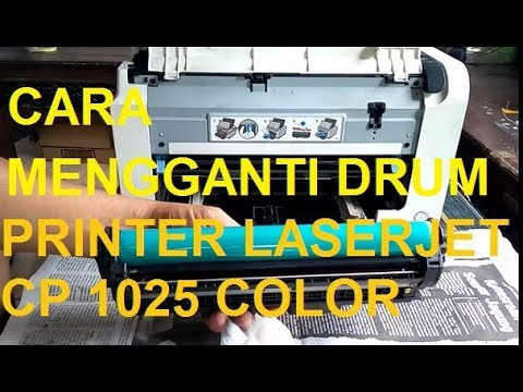 HOW TO REMOVE AND CLEAN OPC|  TUTORIAL MENGGANTI OPC DRUM PRINTER HP LASERJET CP 1025 COLOR
