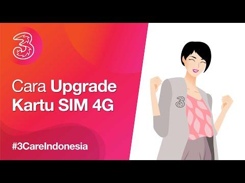 3Care Tips: Cara Upgrade Kartu SIM 4G