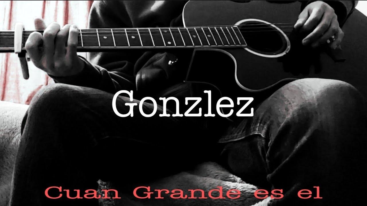 Download Cuan grande es el - Gonzlez!!!!!!!!!!