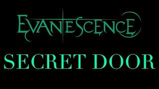 Evanescence Secret Door Lyrics Synthesis