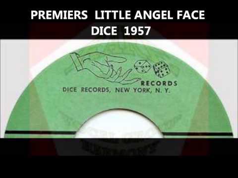 PREMIERS - LITTLE ANGEL FACE - DICE - 1957