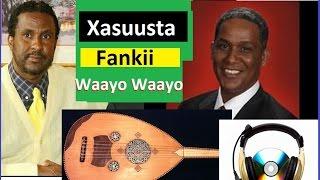 3 Xasuusta Fanka iyo Waayo Waayo