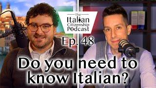 Do you have to speak Italian to get Italian citizenship?