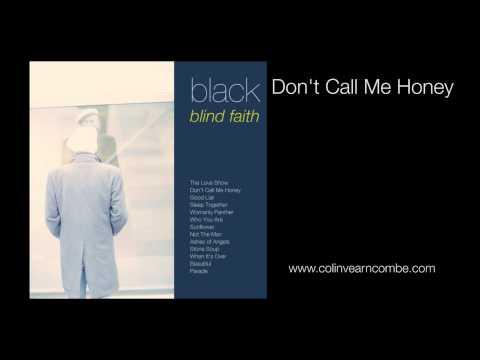 Black - Don't Call Me Honey