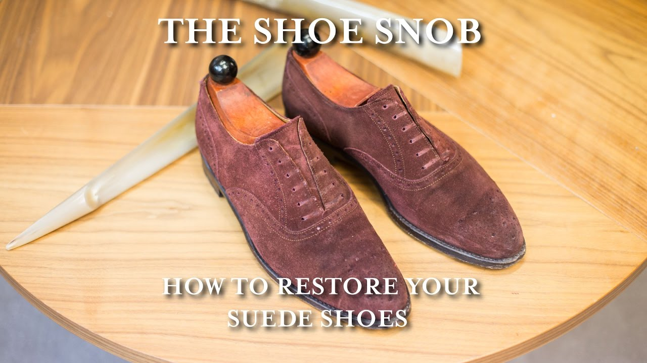 The Shoe S How To Re Your Suede Shoes