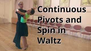 Continuous Pivots and Spin | Waltz Routine