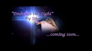 Embrace the Light by Sita ...coming soon...