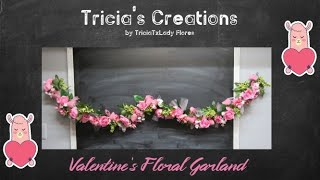 Valentine's: How To Create A Floral Garland From Scratch