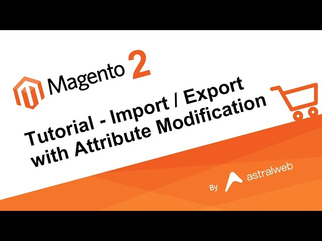 Magento 2 Tutorial - Import / Export with Attribute Modification