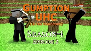 Gumption UHC S1E2: Too Long In The Wasteland