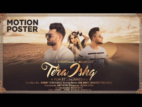 Tera Ishq (Motion Poster) Nyvaan, Millind Gaba   Full Song Releasing on 18 July 2017
