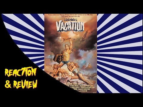 Reaction & Review | National Lampoon's Vacation