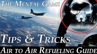 DCS: Air to Air Refueling Guide | The Mental Game | Tips & Tricks