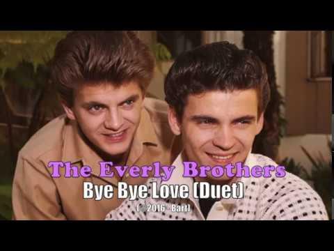 Everly Brothers - Bye Bye Love [Duet] (Karaoke)