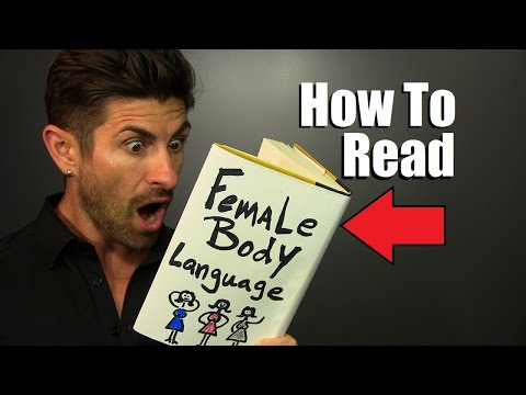 How To Read Female Body Language | 7 Clues That She Likes Or DOESN'T Like You