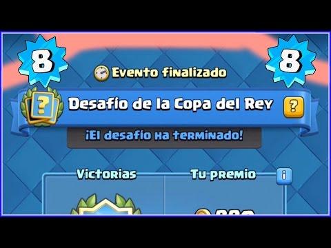 EL FIN DE LA COPA DEL REY CON NIVEL 8!! - CLASH ROYALE ESPAÑOL