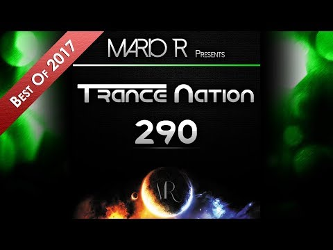 Trance Nation Ep. 290 (07.01.2018) [Best Of 2017]