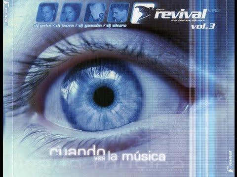 Revival Discoteca - Cuando Ves La Musica Vol.3 - 2003 +TRACKLIST