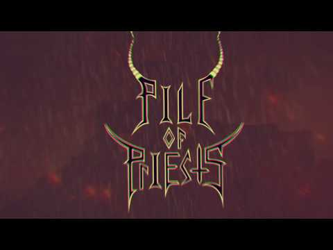 PILE OF PRIESTS -  Bloodstained Citadel (Official Lyric Video)