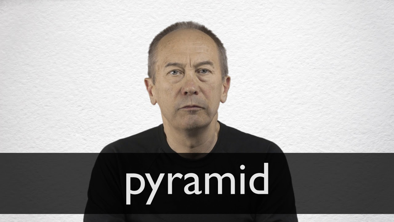 How to pronounce PYRAMID in British English