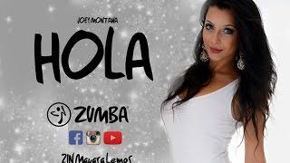 Zumba ® Joey Montana - Hola (ZIN Mayara Lemos)