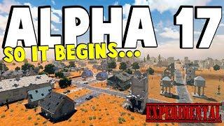 ALPHA 17 BEGINS NOW | 7 Days To Die Alpha 17 | Part 1