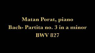 Bach- Partita no. 3 in a minor BWV 827