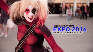 Edmonton Expo 2016 - Cosplay Showcase 1
