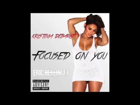 Eric Bellinger ft  Kristinia DeBarge   Focused On You Remix