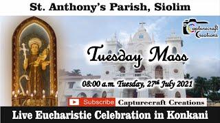 Tuesday Konkani Mass at 8am, 27th July 2021 | St Anthony's Church Siolim