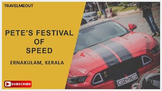 Petes Festival of Speed 2018 - N1Concepts Kochi | Petes Supercar Show