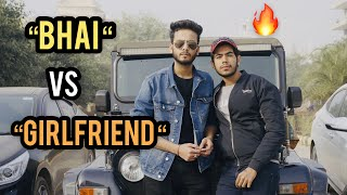 BHAI VS GIRLFRIEND - | ELVISH YADAV |