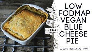 Low FODMAP Vegan Blue Cheese Pie Recipe
