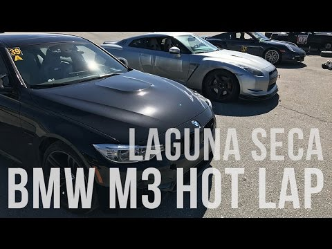 2017 BMW M3 Hot Lap @ Mazda Raceway Laguna Seca